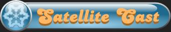 Satellite Cast